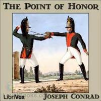 The Duel (the Point Of Honor: A Military Tale)