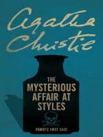 The Mysterious Affair At Styles - Chapter I. I GO TO STYLES