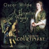 A Florentine Tragedy - A Fragment