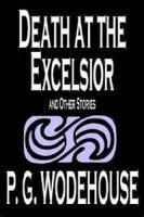 Death At Excelsior