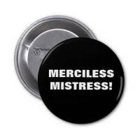 Mistress Merciless