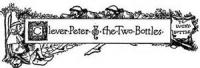 Clever Peter And The Two Bottles