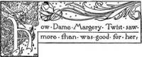 How Dame Margery Twist Saw More Than Was Good For Her