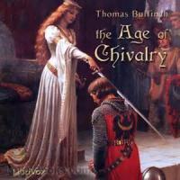 The Age Of Chivalry - C. HERO MYTHS OF THE BRITISH RACE - Hereward the Wake