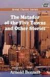 The Matador Of The Five Towns