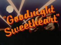 Good-night, Sweetheart