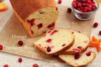 Bread - Sweet Bread Orange Cranberry Bread