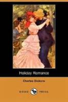 Holiday Romance - PART III. - ROMANCE. FROM THE PEN OF LIEUT.-COL. ROBIN REDFORTH (Aged nine.)