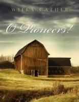 O Pioneers! - PART V - Alexandra - Chapter 1