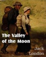 The Valley Of The Moon - BOOK II - Chapter I