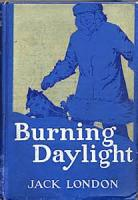 Burning Daylight - PART II - Chapter XXV