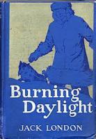 Burning Daylight - PART II - Chapter XXIV