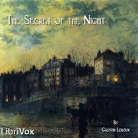 The Secret Of The Night - Chapter XVII - THE LAST CRAVAT