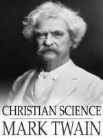 Christian Science - BOOK II - Chapter XV