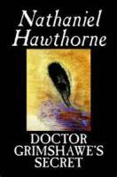 Doctor Grimshawe's Secret: A Romance - Appendix