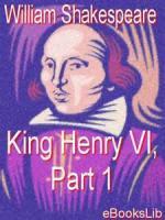 King Henry Vi Part 1 - ACT I - SCENE I