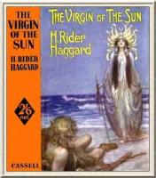 The Virgin Of The Sun - BOOK I - Chapter I - THE SWORD AND THE RING