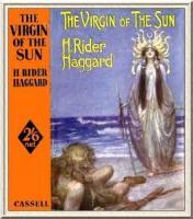 The Virgin Of The Sun - BOOK II - Chapter V - KARI GOES
