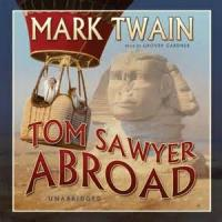 Tom Sawyer Abroad - Chapter 1. Tom Seeks New Adventures
