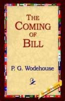 The Coming Of Bill - BOOK TWO - Chapter XIII - Pastures New