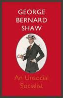 An Unsocial Socialist - Appendix