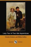 The Lazy Tour Of Two Idle Apprentices - Chapter I