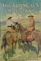The Flying U's Last Stand - Chapter 20. The Rell Ole Cowpuncher Goes Home