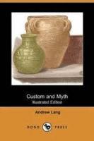 Custom And Myth - HOTTENTOT MYTHOLOGY