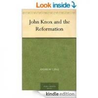John Knox And The Reformation - Chapter XVII: KNOX AND QUEEN MARY (continued), 1564-1567