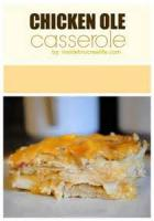 Casseroles - Chicken Ole