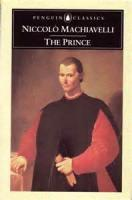 The Prince - Chapter XV - Concerning Things for Which Men, and Especially Princes, are Praised Or Blamed