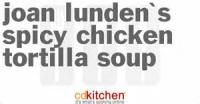 Soups - Joan Lunden's Spicy Chicken Tortilla Soup