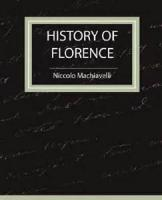 History Of Florence And Of The Affairs Of Italy - BOOK VIII - Chapter I