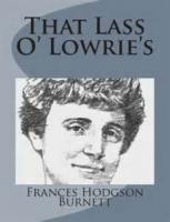 That Lass O' Lowrie's - Chapter I - A Difficult Case