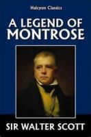 A Legend Of Montrose - NOTES