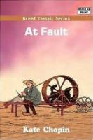 At Fault - Part I - Chapter XI _ The Self-Assumed Burden