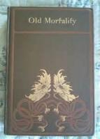 Old Mortality - Volume 2 - CONCLUSION