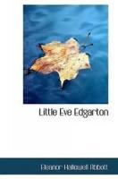 Little Eve Edgarton - Chapter I