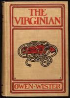 The Virginian: A Horseman Of The Plains - XXXIV. TO FIT HER FINGER