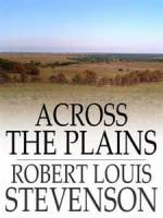 Across The Plains - Chapter VIII - A Chapter ON DREAMS