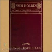 Eben Holden: A Tale Of The North Country - BOOK ONE - Chapter 1