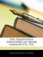 The Tremendous Adventures Of Major Gahagan - Chapter V: THE ISSUE OF MY INTERVIEW WITH MY WIFE