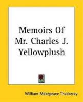 Memoirs Of Mr. Charles J. Yellowplush - EPISTLES TO THE LITERATI - CONTENT