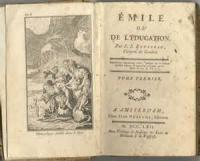 Emile; Or, On Education - BOOK 3 Continued