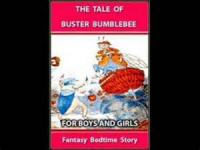 The Tale Of Buster Bumblebee - XXIII - MAKING GAME OF OLD DOG SPOT