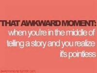 True Embarrassing Moments