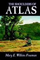 The Shoulders Of Atlas: A Novel - Chapter 1