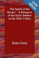 The Spirit Of The Border: A Romance Of The Early Settlers In The Ohio Valley - Preface