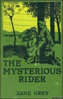 The Mysterious Rider - Chapter 4