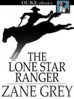 The Lone Star Ranger - Book 1. The Outlaw - Chapter 1